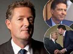 PIERS MORGAN: No wonder Trump fired 'Judas' Comey- I wouldn't trust him as far as I could throw book
