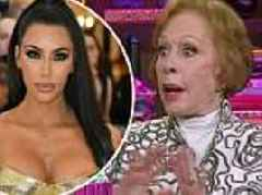 Carol Burnett reveals she has met Kim Kardashian... and would've lampooned the family on her show