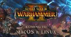 Total War: WARHAMMER II Is Coming to Linux & macOS, Ported by Feral Interactive