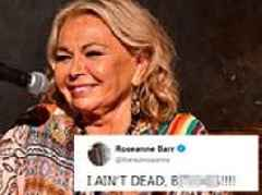 I AIN'T DEAD, B*****S!!! Roseanne Barr fires off tweet after her character is killed in The Conners
