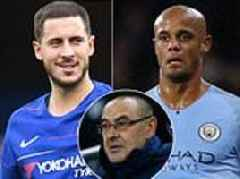 Vincent Kompany insists attack-minded Maurizio Sarri is the right manager for Eden Hazard