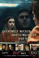 MOVIE REVIEW: Extremely Wicked, Shockingly Evil and Vile