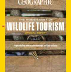 National Geographic Unveils Exclusive, Investigative Report on the Dark Side of the Global Wildlife Tourism Industry