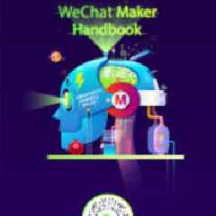 WeChat Partners with Maker Faire Bay Area 2019 to Inspire Makers and Content Creators Around the World