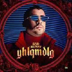 Bad Bunny Drops New Album 'YHLQMDLG'