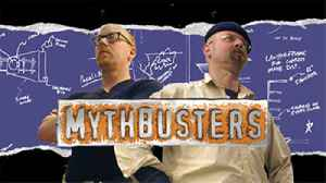 MythBusters: Australian-American science entertainment television program
