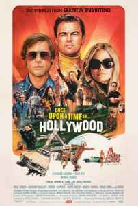 Once Upon a Time in Hollywood: 2019 film directed by Quentin Tarantino