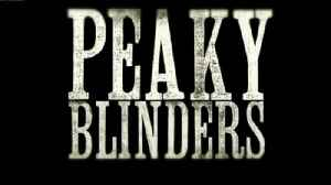 Peaky Blinders (TV series): British historical drama TV series