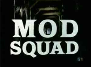 The Mod Squad: Television series
