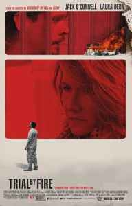 Trial by Fire (2018 film): 2018 film directed by Edward Zwick