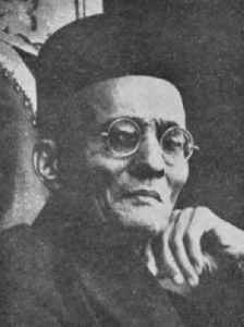 Vinayak Damodar Savarkar: Indian pro-independence activist,lawyer, politician, poet, writer, playwriter and publisher.