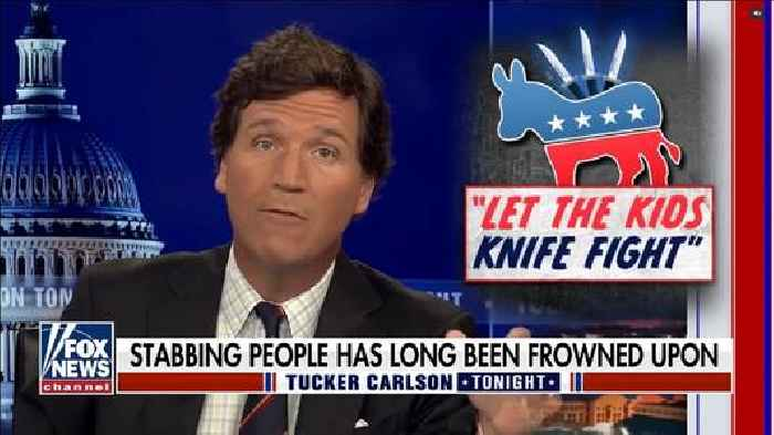 Tucker Carlson Tries to Joke That Democrats Want Kids to Stab Each Other (Video)