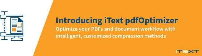 iText Software Announces Release of pdfOptimizer - Smart Compression for Improved Efficiency and Performance