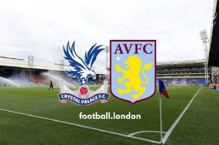 Crystal Palace vs Aston Villa live: Predicted teams, what TV channel to watch