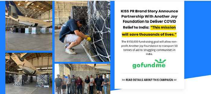COVID Relief to India - KISS PR Brand Story Announce Partnership With Another Joy Foundation - Sam Sayani Airlifts 50 Tonnes of Medical Supplies on 747 to India