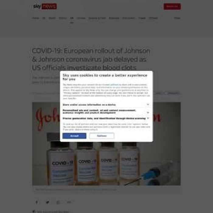 European rollout of Johnson & Johnson COVID jab delayed as US officials investigate clots
