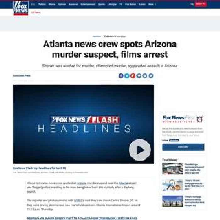 Atlanta news crew spots Arizona murder suspect, films arrest