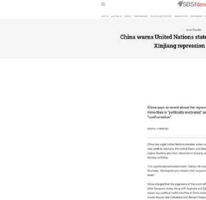 China warns United Nations states not to attend event on Xinjiang repression next week