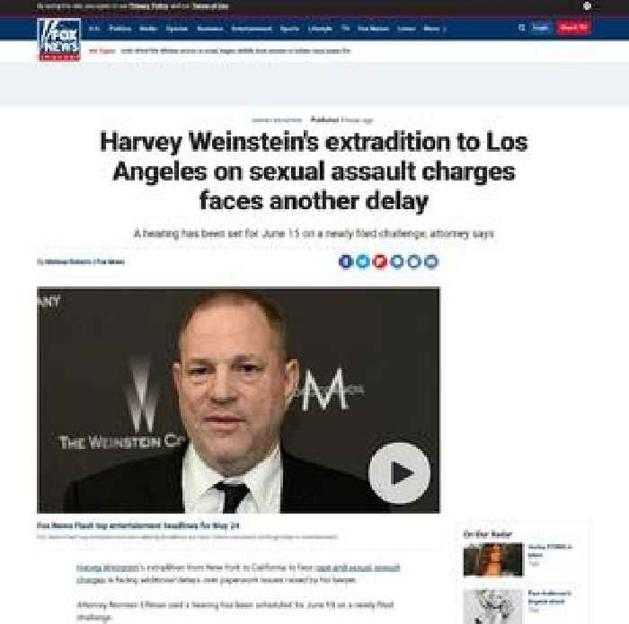 Harvey Weinstein's extradition to Los Angeles on sexual assault charges faces another delay