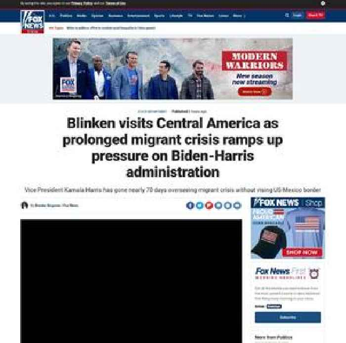 Blinken visits Central America as prolonged migrant crisis ramps up pressure on Biden-Harris administration