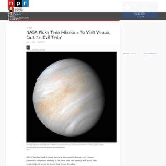 NASA Picks Twin Missions To Visit Venus, Earth's 'Evil Twin'