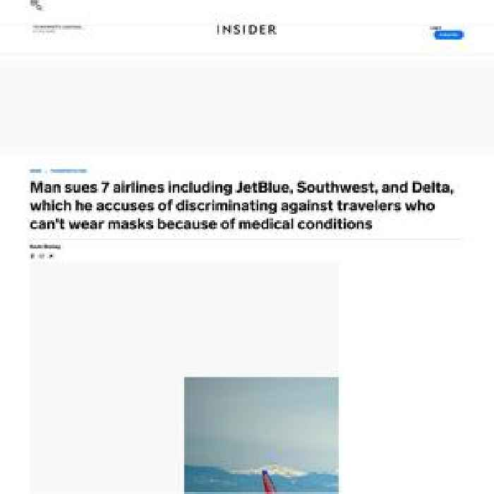 Man sues 7 airlines including JetBlue, Southwest and Delta, which he accuses of discriminating against travelers who can't wear masks because of medical conditions