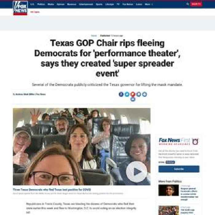 Texas GOP Chair rips fleeing Democrats for 'performance theater', says they created 'super spreader event'