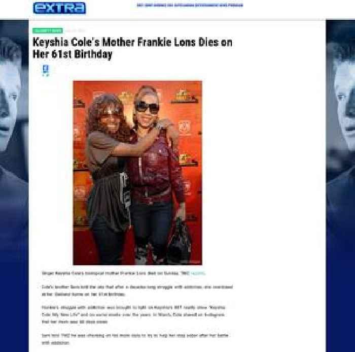 Keyshia Cole's Mother Frankie Lons Dies on Her 61st Birthday