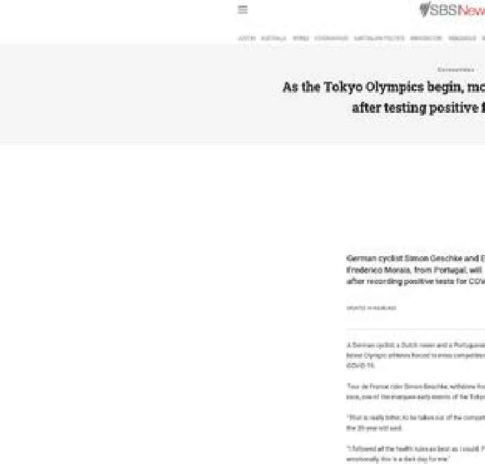 As the Tokyo Olympics begin, more athletes are ruled out after testing positive for COVID-19