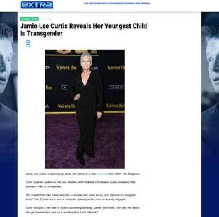 Jamie Lee Curtis Reveals Her Youngest Child Is Transgender