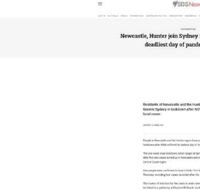 Newcastle, Hunter join Sydney in lockdown following deadliest day of pandemic in NSW