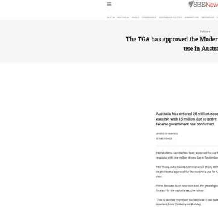 The TGA has approved the Moderna COVID-19 vaccine for use in Australia