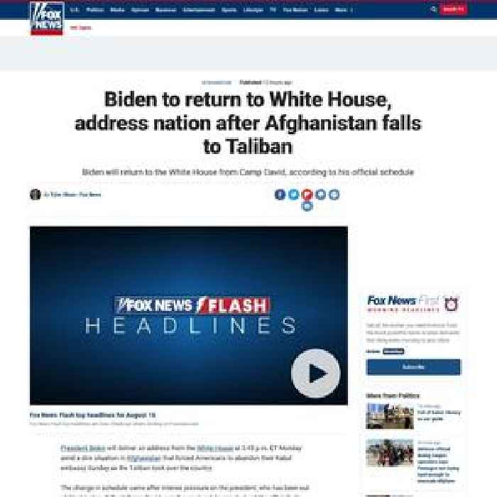 Biden to return to White House, address nation after Afghanistan falls to Taliban