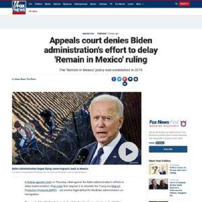 Appeals court denies Biden administration's effort to delay 'Remain in Mexico' ruling
