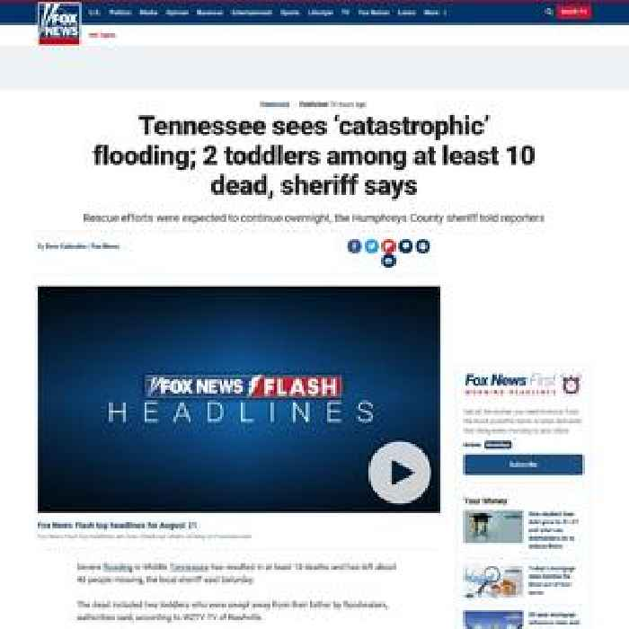 Tennessee sees 'catastrophic' flooding; 2 toddlers among at least 10 dead, sheriff says