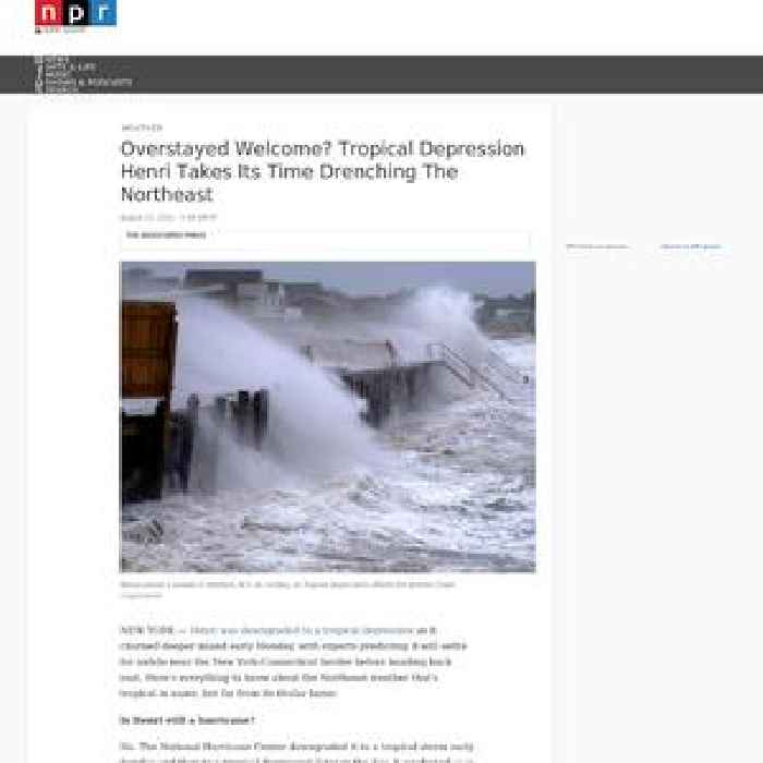 Overstayed Welcome? Tropical Depression Henri Takes Its Time Drenching The Northeast