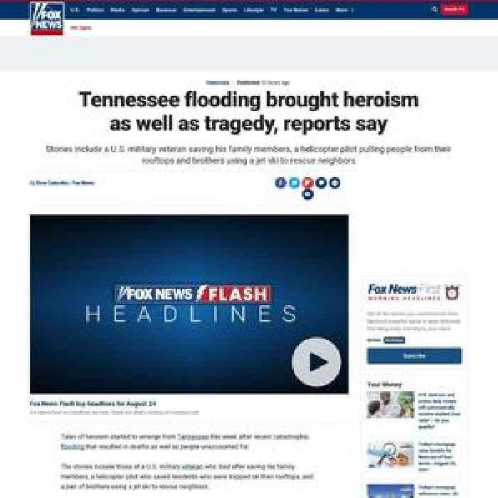 Tennessee flooding brought heroism as well as tragedy, reports say