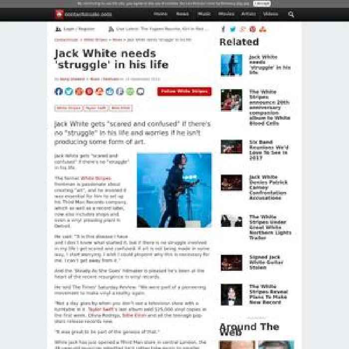 Jack White needs 'struggle' in his life