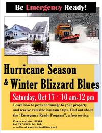 be emergency ready - hurricane season and winter blizzard blues