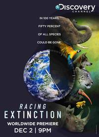 """Discovery Channel Premieres """"RACING EXTINCTION"""" as a Global Television Event an December 2 at 9pm"""