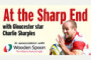 At the Sharp End - Gloucester wing Charlie Sharples' weekly...