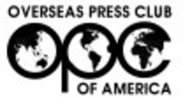 77TH OPC Awards Recognize International Reporting Excellence Amid More Hostile Climate for Journalists; Winners Cited For Stories on Slave Labor, Refugees, ISIS and Corruption