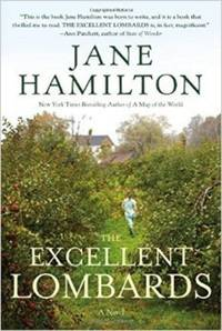 Review: Jane Hamilton's 'Excellent Lombards' is a paean to love and rural life