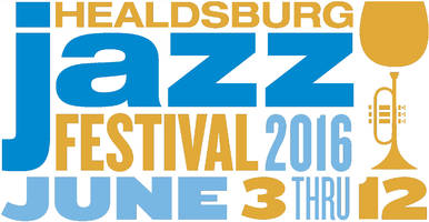 The 18th Annual Healdsburg Jazz Festival