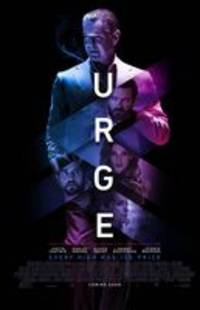 urge - cast: pierce brosnan, ashley greene, danny masterson, bar paly, alexis knapp, justin chatwin, chris geere, nick thune, kea ho