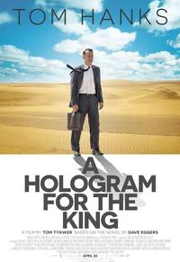 MOVIE REVIEW: A Hologram For The King