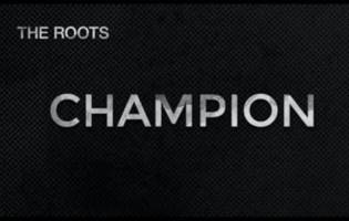 """the roots flex their """"champion"""" muscle [audio]"""