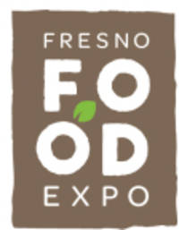 Fresno Food Expo Awards Recognize and Celebrate Central California's Innovative and Entrepreneurial Food & Beverage Companies