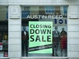 austin reed to close 120 stores at a loss of 1,000 jobs as high street casualties mount