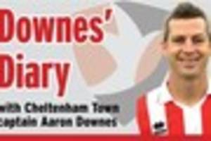 downes' diary: cheltenham town captain aaron downes on the open,...